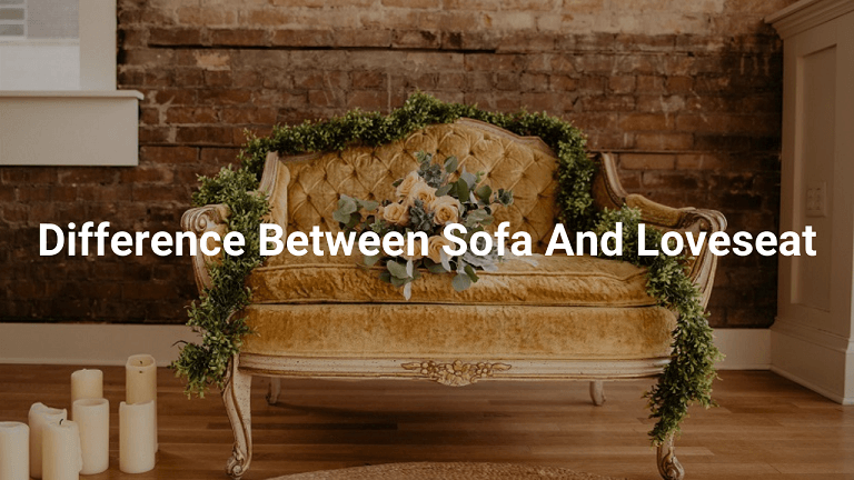 What Is The Difference Between Sofa And Loveseat