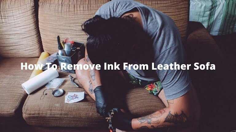 how to remove ink from leather sofa